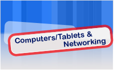 Computers, Tablets and Networking