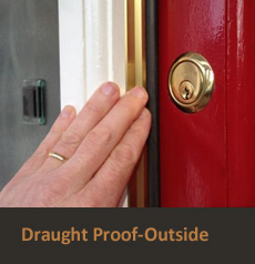 Draught Proof Outside